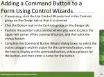 adding a command button to a form using control wizards