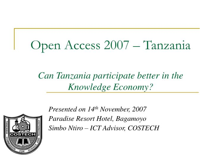 Open access 2007 tanzania can tanzania participate better in the knowledge economy