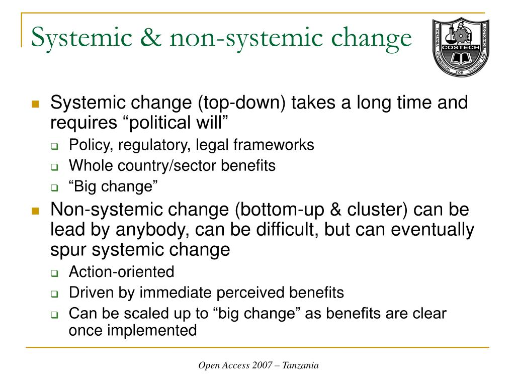 Systemic & non-systemic change