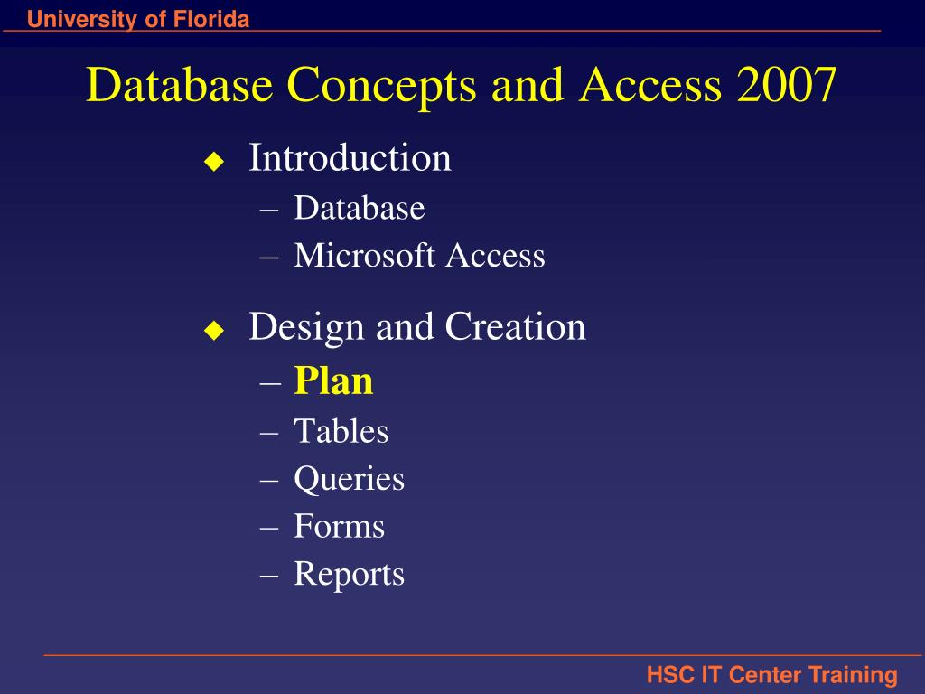 Database Concepts and Access 2007