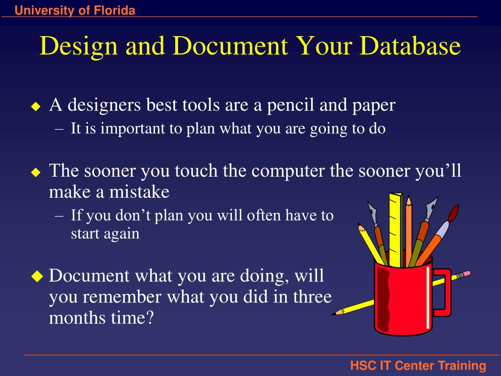 Design and Document Your Database