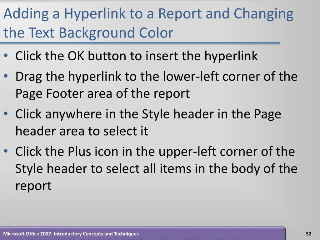 Adding a Hyperlink to a Report and Changing the Text Background Color