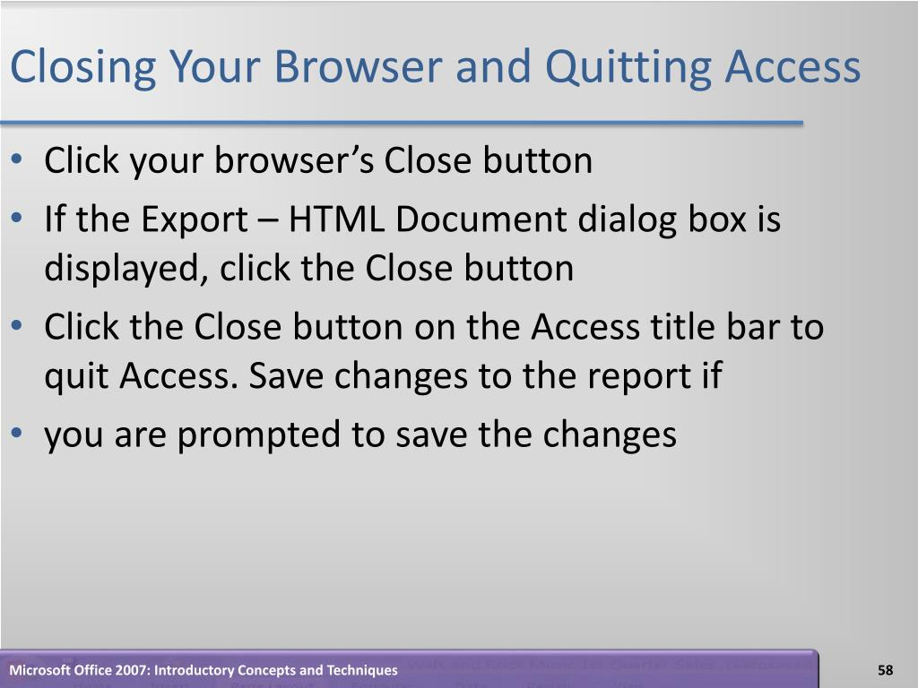 Closing Your Browser and Quitting Access