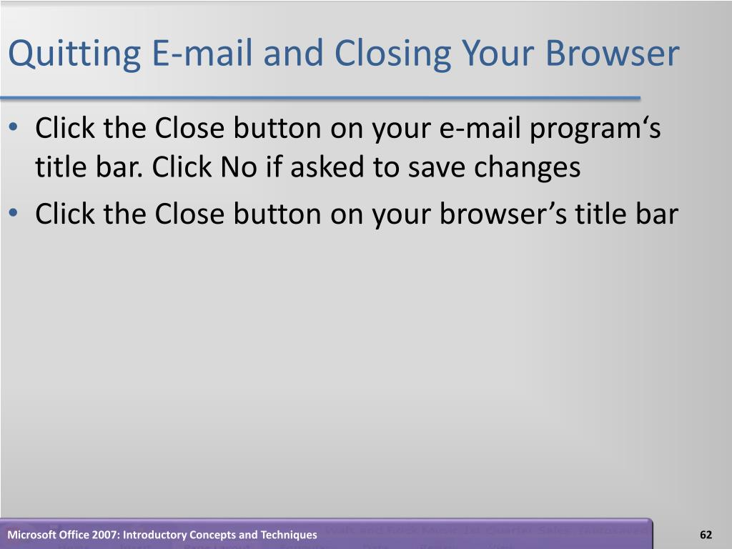 Quitting E-mail and Closing Your Browser