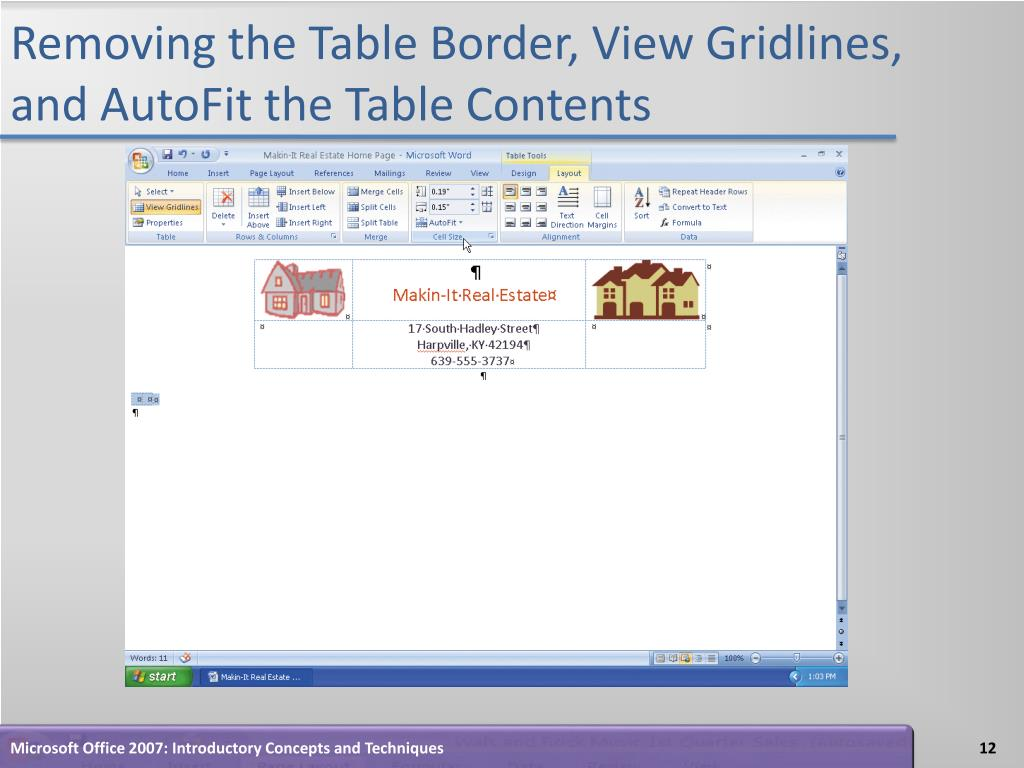 Removing the Table Border, View Gridlines, and AutoFit the Table Contents