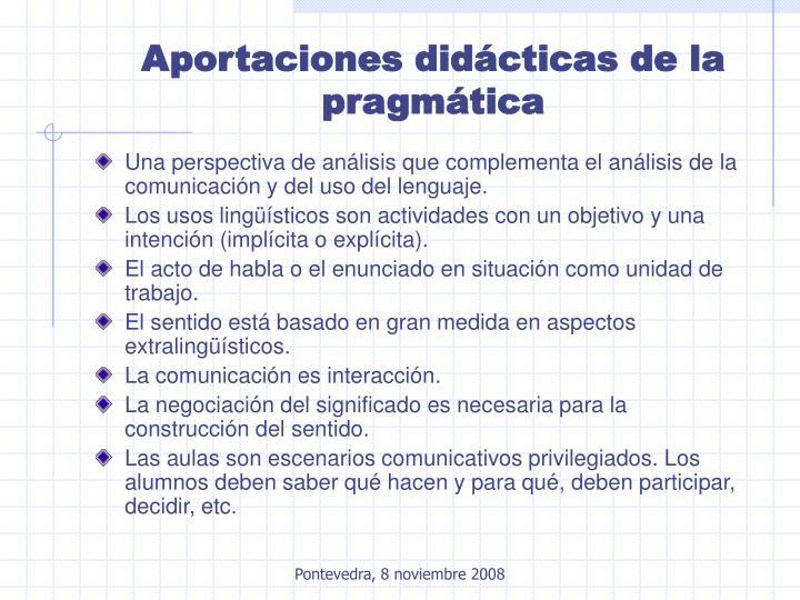 Aportaciones didácticas de la pragmática