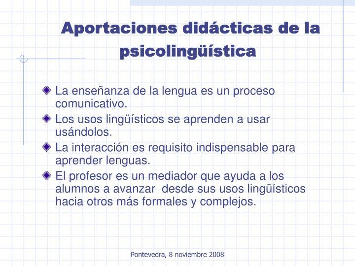 Aportaciones didácticas de la psicolingüística