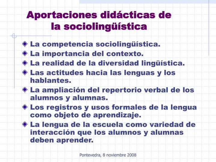 Aportaciones didácticas de la sociolingüística