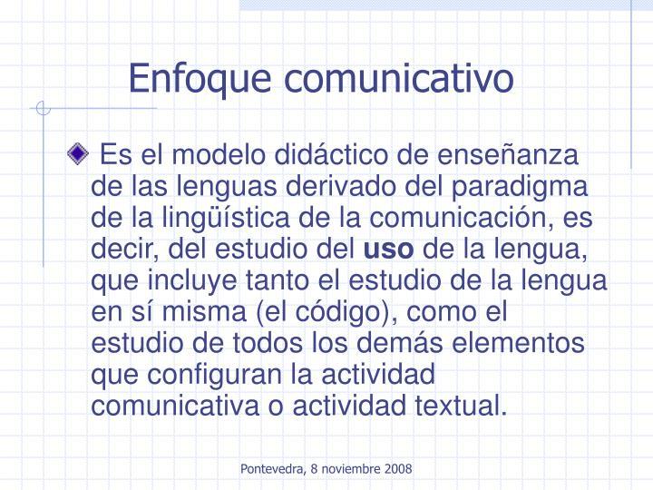 Enfoque comunicativo
