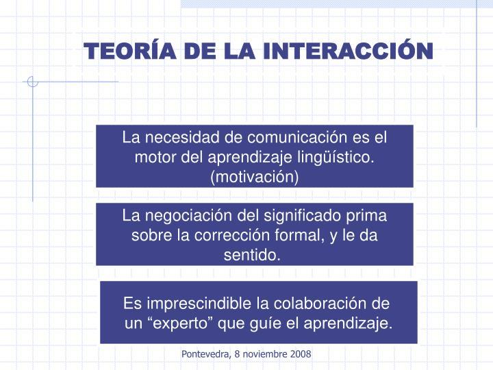 TEORÍA DE LA INTERACCIÓN