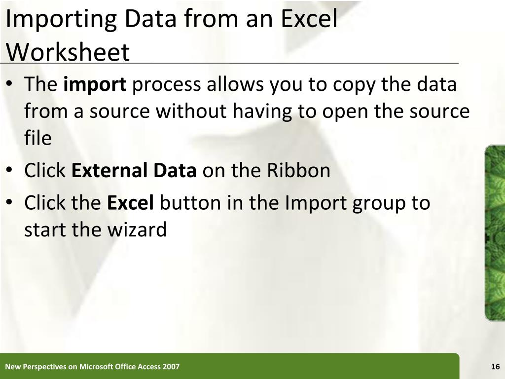 Importing Data from an Excel Worksheet