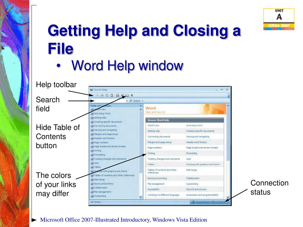 Getting Help and Closing a File