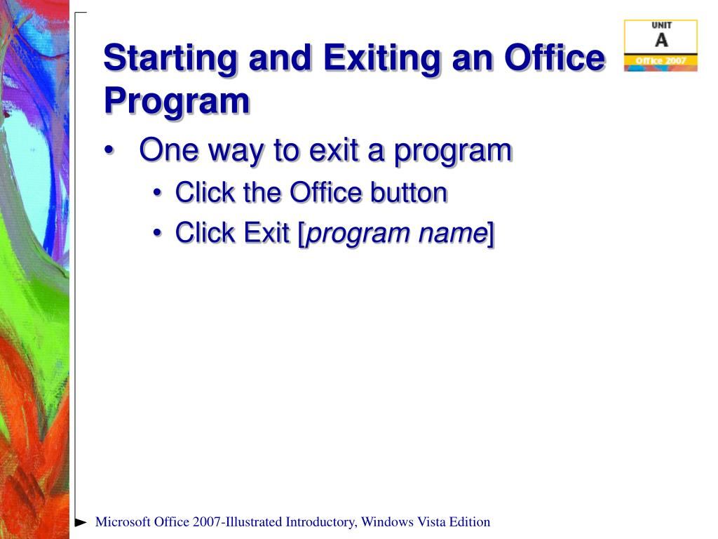 Starting and Exiting an Office Program
