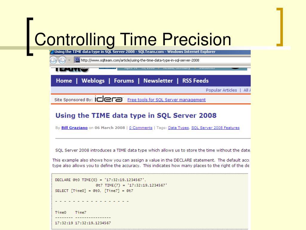 Controlling Time Precision