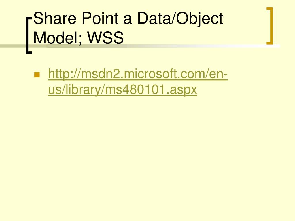Share Point a Data/Object Model; WSS