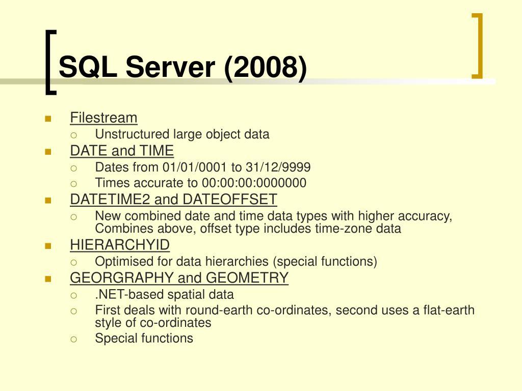 SQL Server (2008)