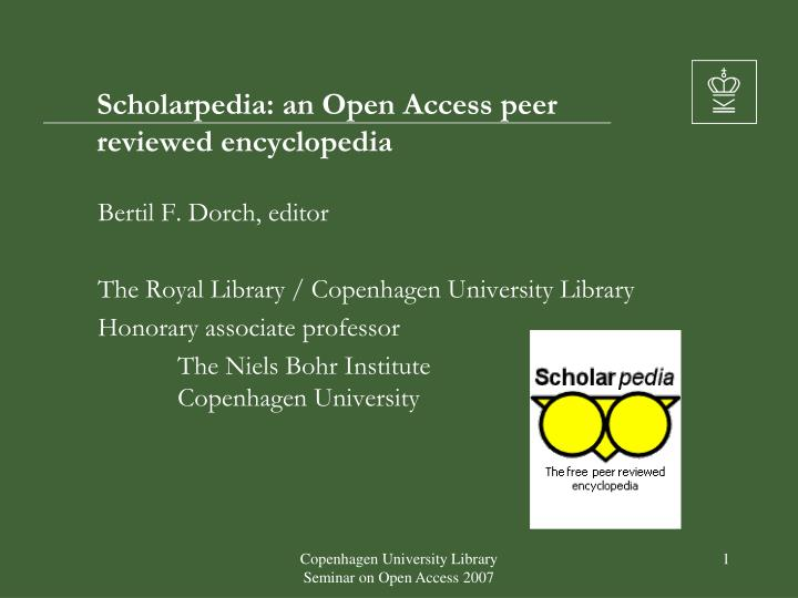 Scholarpedia an open access peer reviewed encyclopedia