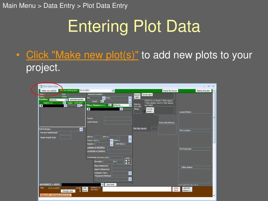Main Menu > Data Entry > Plot Data Entry