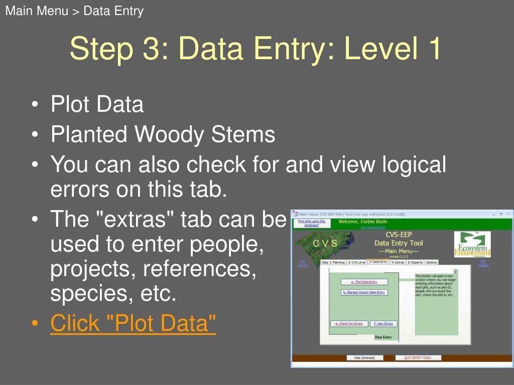 Main Menu > Data Entry