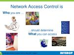 network access control is