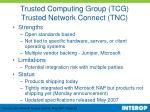 trusted computing group tcg trusted network connect tnc