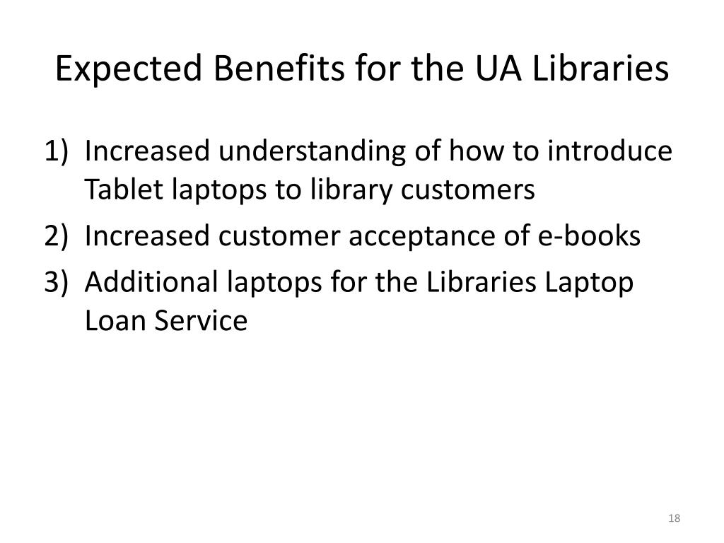 Expected Benefits for the UA Libraries