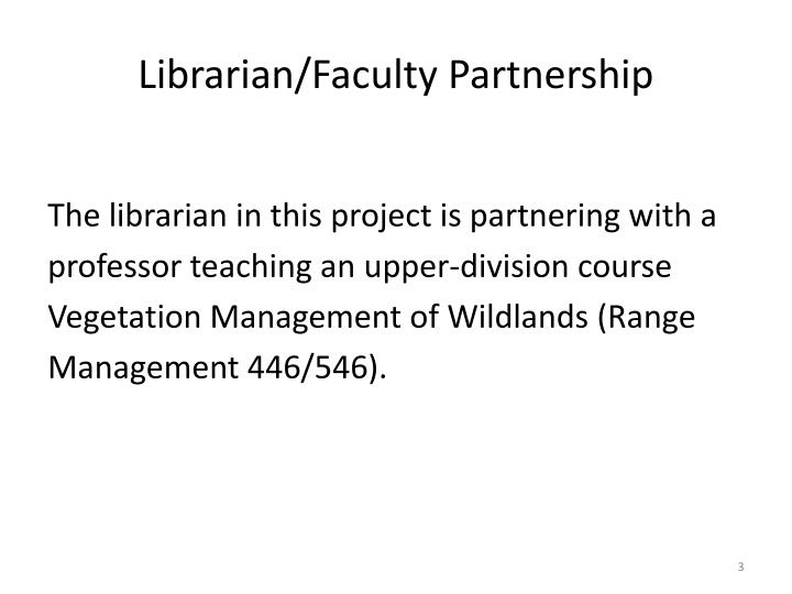 Librarian faculty partnership