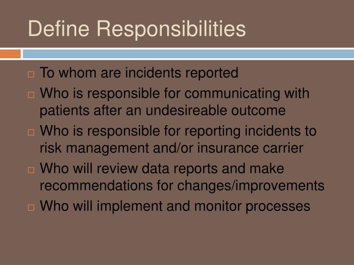 Define Responsibilities