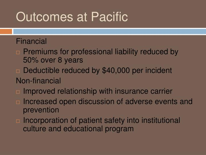 Outcomes at Pacific