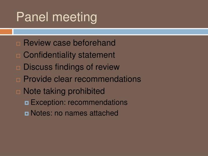 Panel meeting