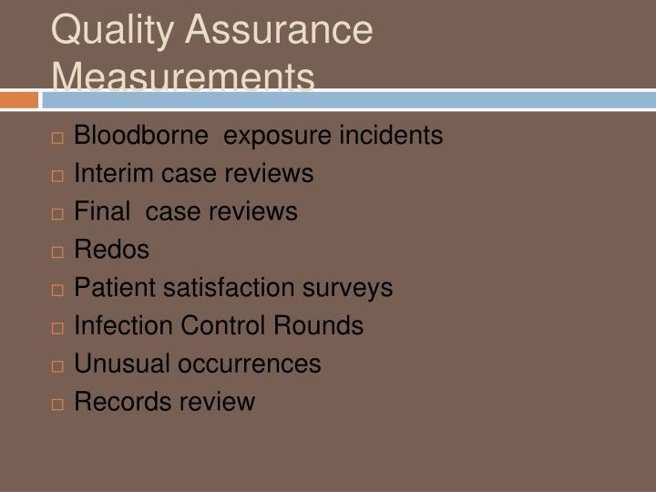 Quality Assurance Measurements