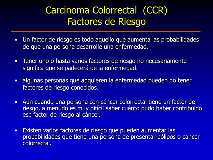 Carcinoma Colorrectal  (CCR)