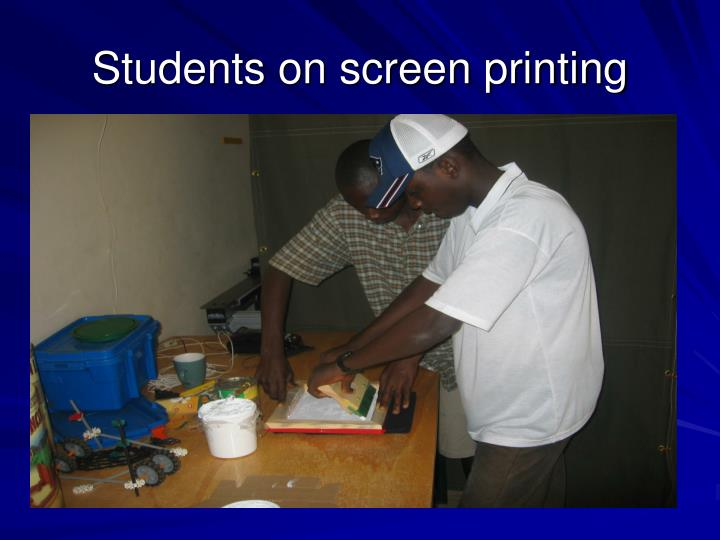 Students on screen printing