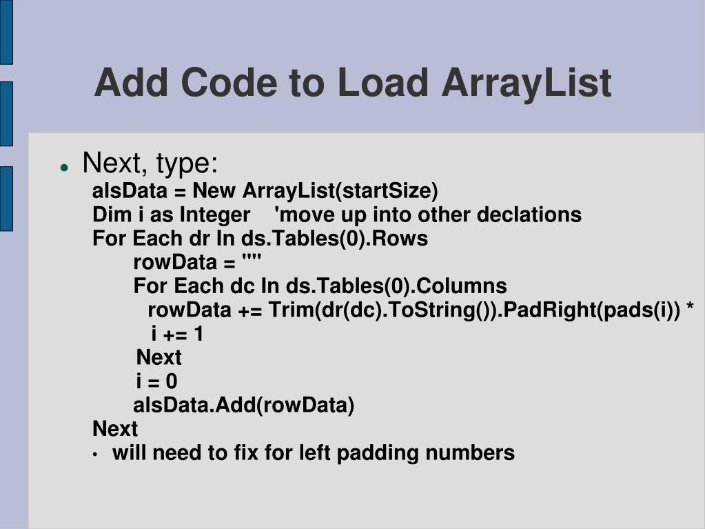 Add Code to Load ArrayList