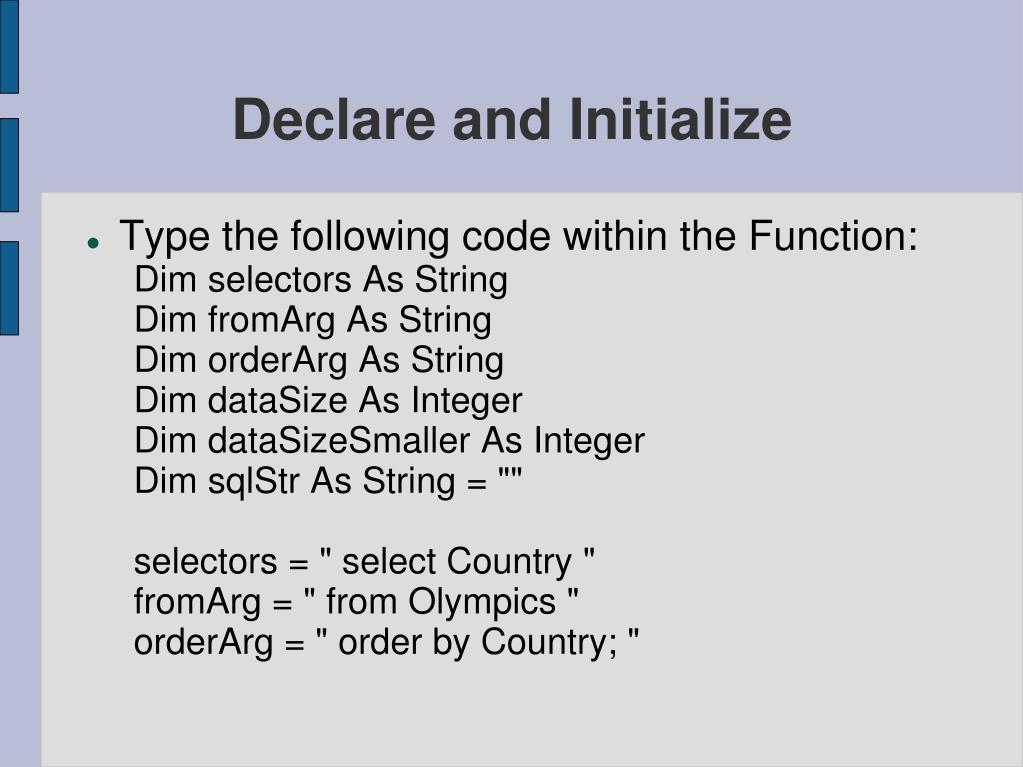Declare and Initialize