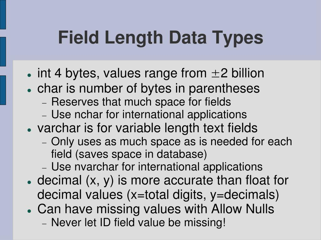 Field Length Data Types
