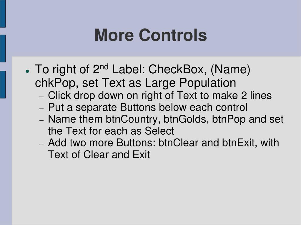 More Controls