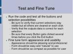 test and fine tune