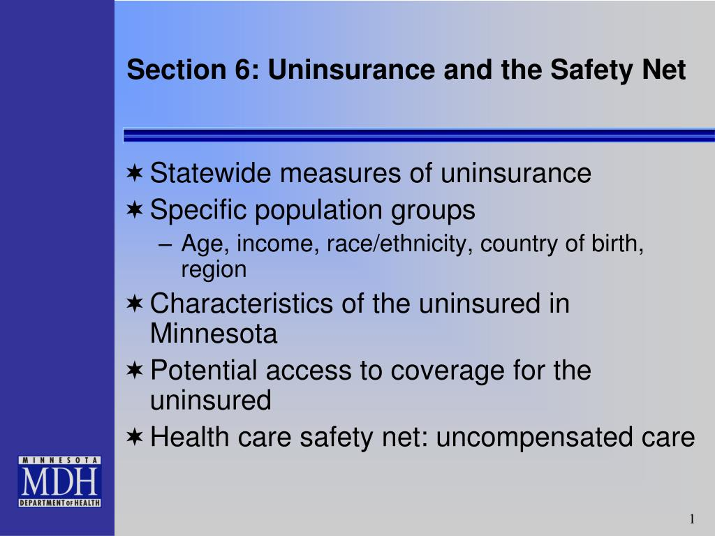 Section 6: Uninsurance and the Safety Net
