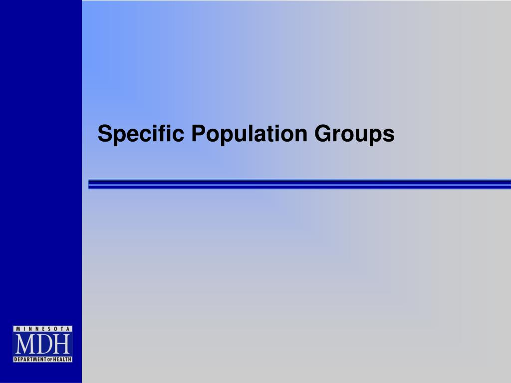 Specific Population Groups