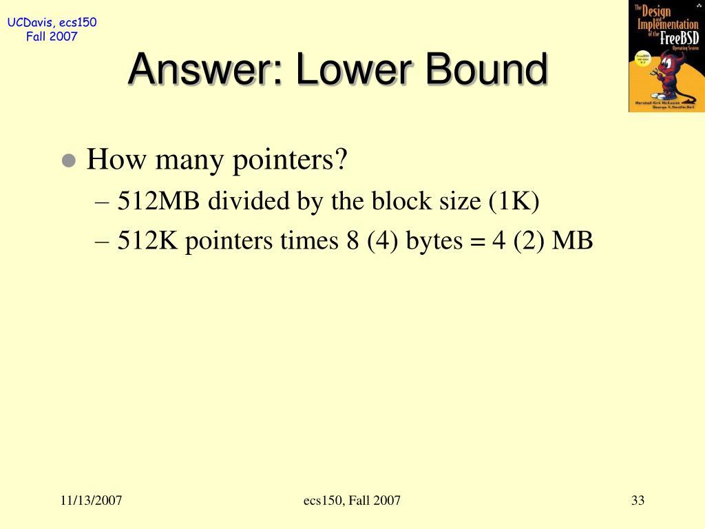 Answer: Lower Bound
