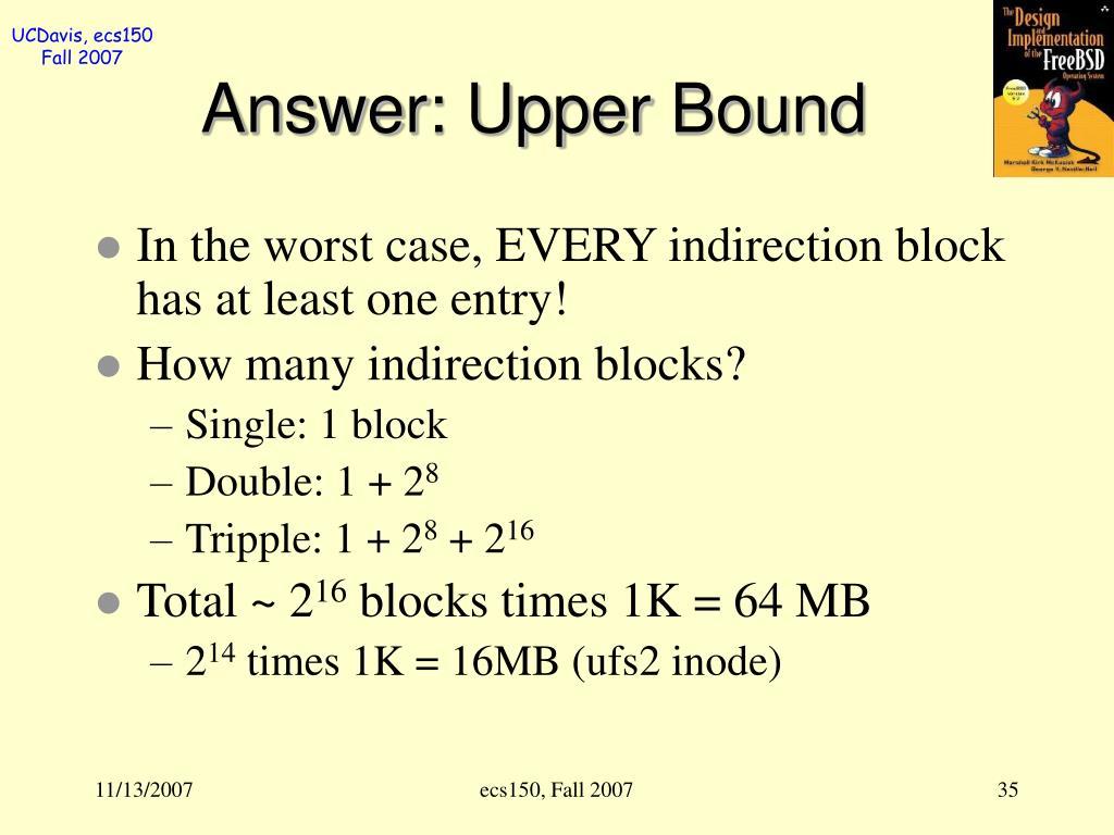 Answer: Upper Bound
