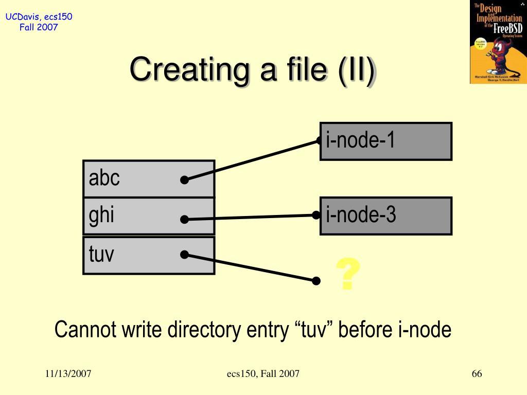 Creating a file (II)