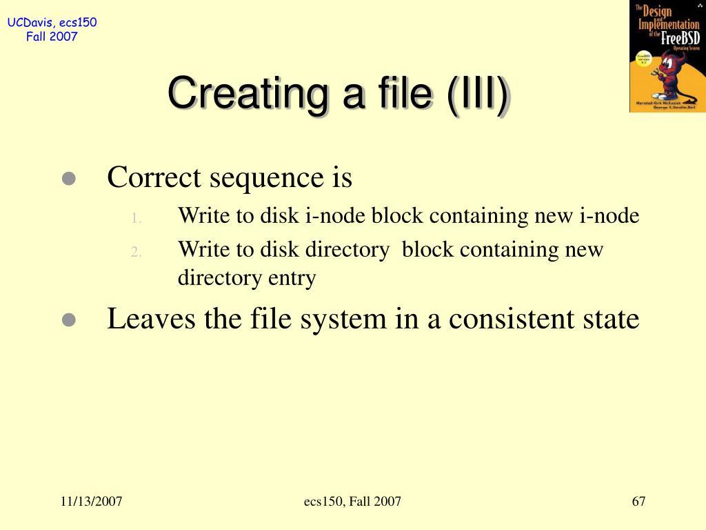 Creating a file (III)