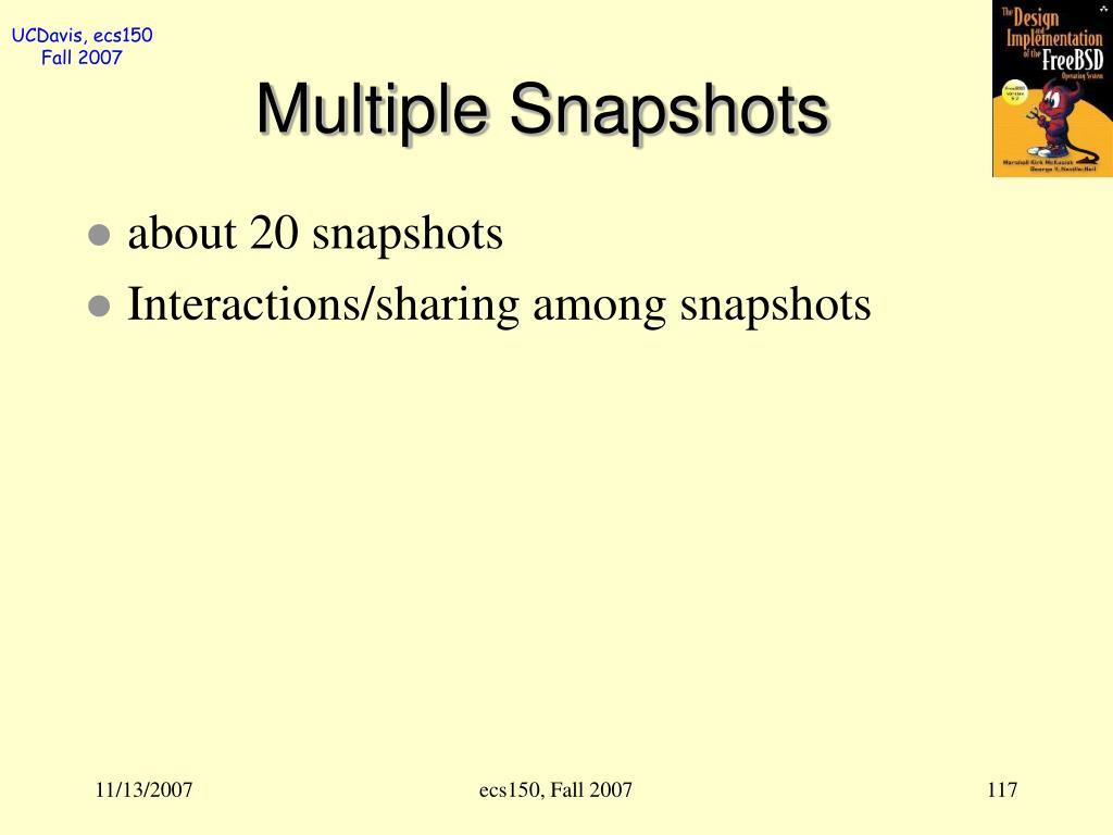 Multiple Snapshots