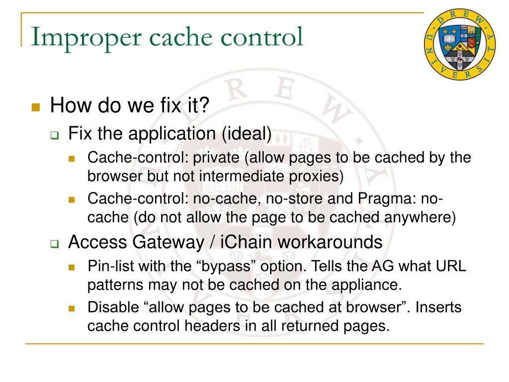 Improper cache control