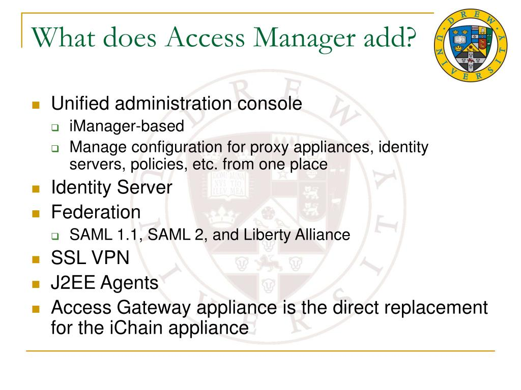 What does Access Manager add?