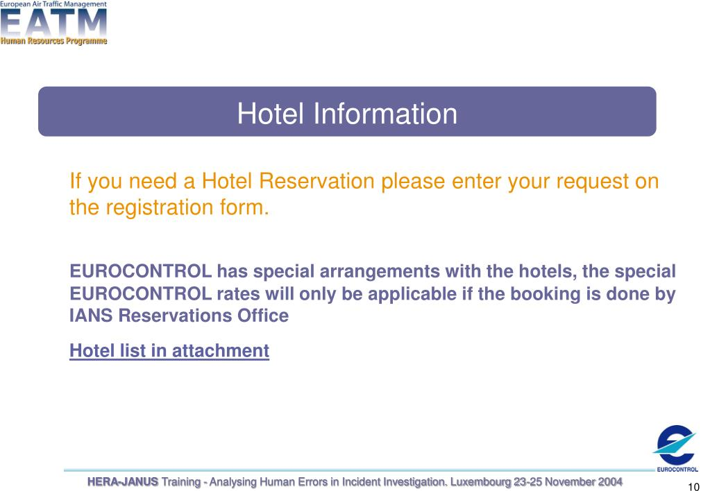 If you need a Hotel Reservation please enter your request on the registration form.