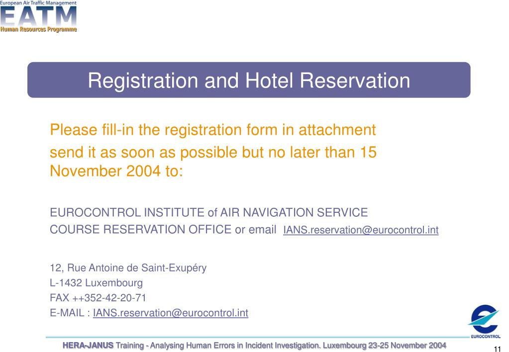 Please fill-in the registration form in attachment