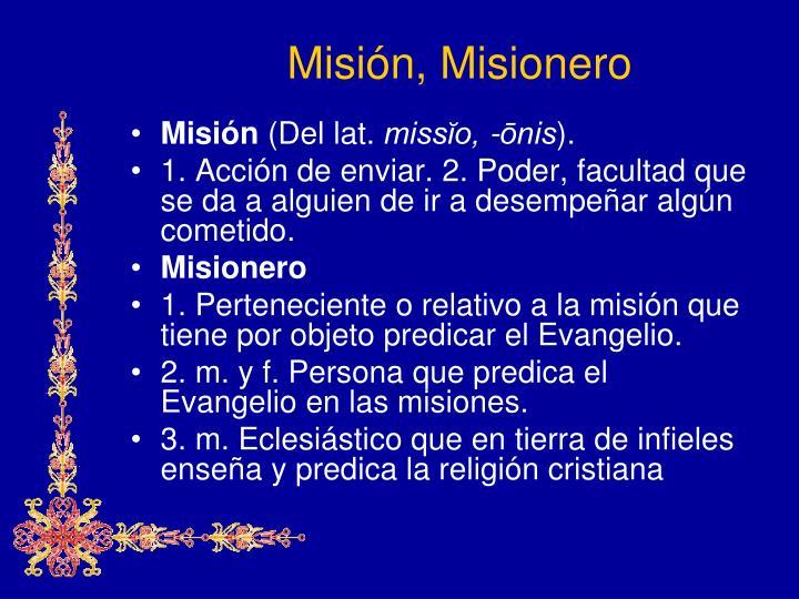 Misión, Misionero